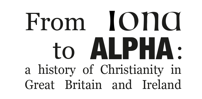 From Iona to Alpha